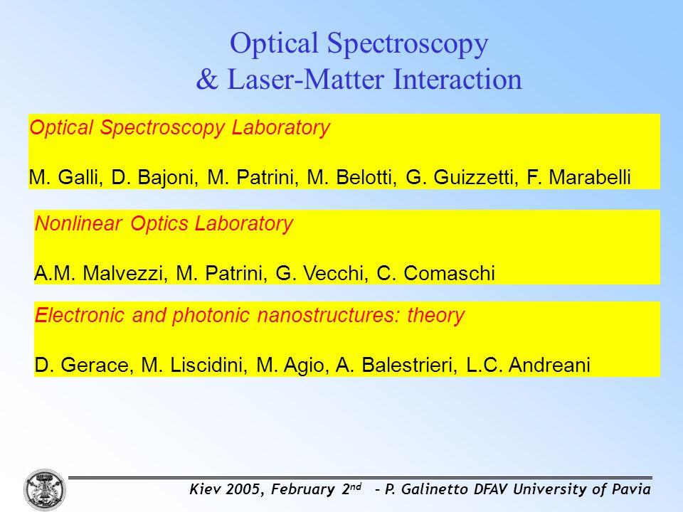 Optical Spectroscopy & Laser-Matter Interaction Optical Spectroscopy Laboratory M.