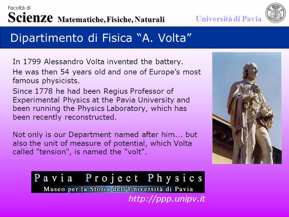 Scienze Matematiche, Fisiche, Naturali Università di Pavia Facoltà di Dipartimento di Fisica A.