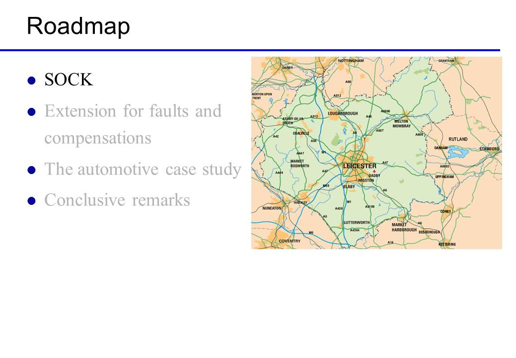 Automotive case study l A car failure forces the car to stop l The car service system looks for –A garage to repair the car –A tow truck to take the car to the garage –A car rental to take the driver home l The suitability of the services is checked l The services are booked and paid via a bank