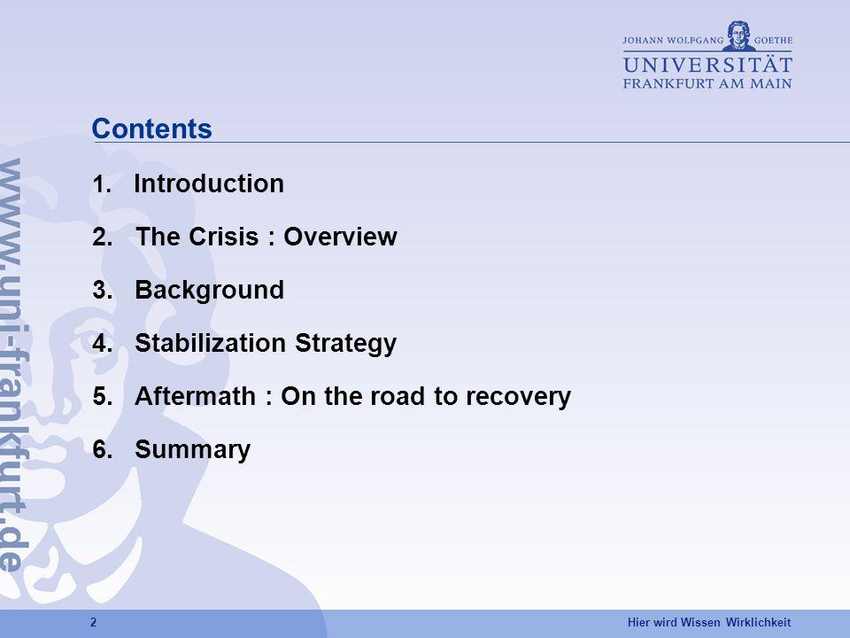 Hier wird Wissen Wirklichkeit 2 Contents 1. Introduction 2.