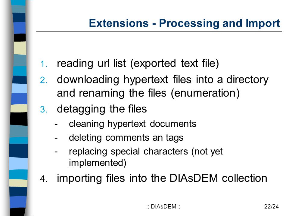 22/24:: DIAsDEM :: Extensions - Processing and Import 1.