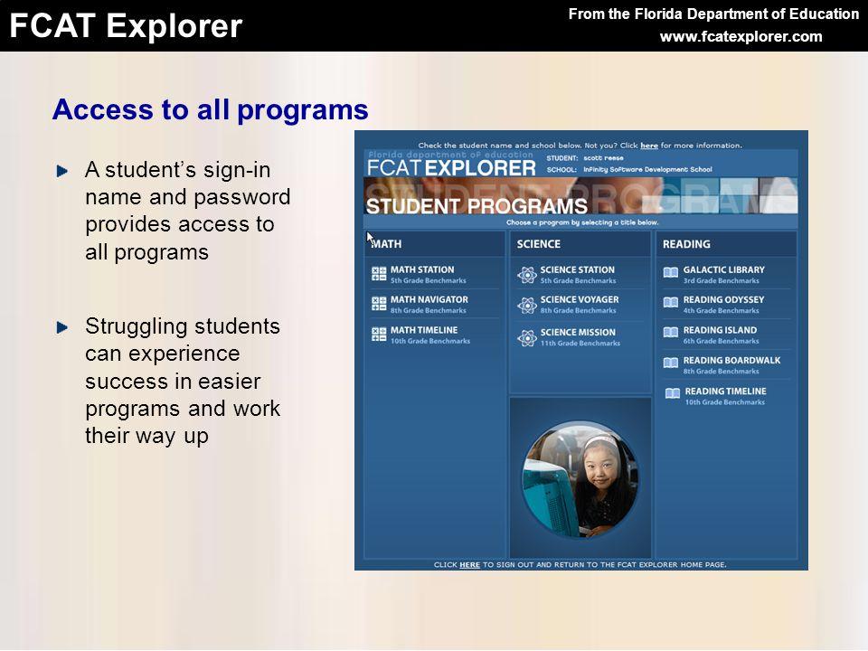 From the Florida Department of Education FCAT Explorer www.fcatexplorer.com Practice Programs