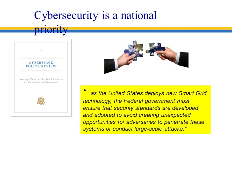 Cybersecurity is a national priority ..