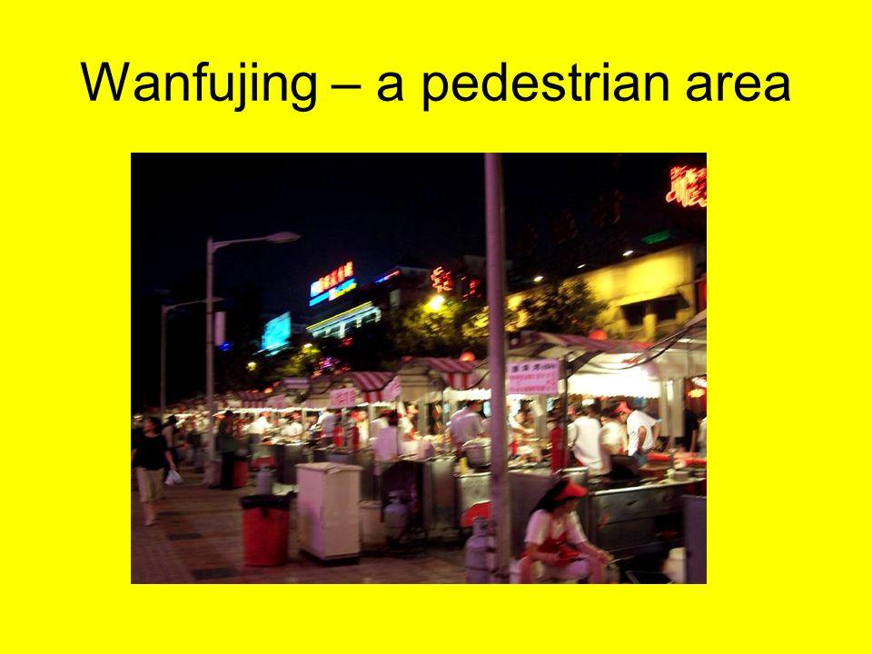 Wanfujing – a pedestrian area