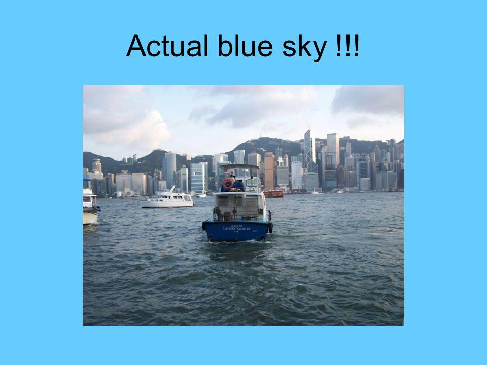 Actual blue sky !!!