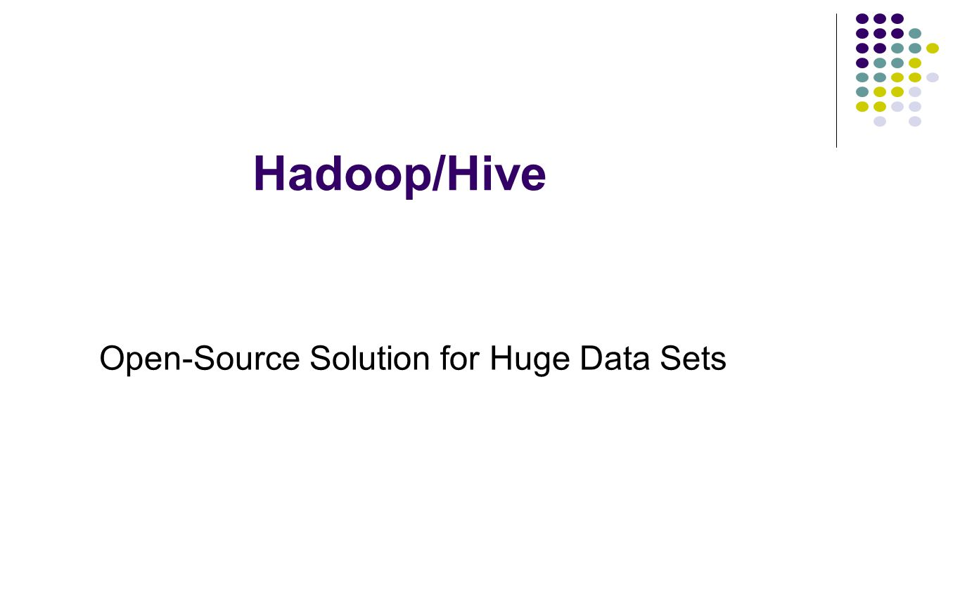 Hadoop Streaming Allow to write Map and Reduce functions in any languages Hadoop Map/Reduce only accepts Java Example: Word Count hadoop streaming -input /user/zshao/articles -mapper 'tr \n ' -reducer 'uniq -c' -output /user/zshao/ -numReduceTasks 32