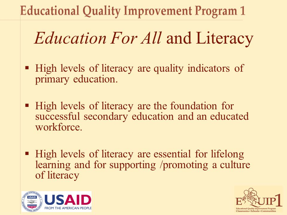 A Literacy Rx for EFA  a developmental scope and sequence of literacy objectives  informal and standardized assessments of literacy progress  explicit teaching of strategies for reading, writing, listening, and discussion