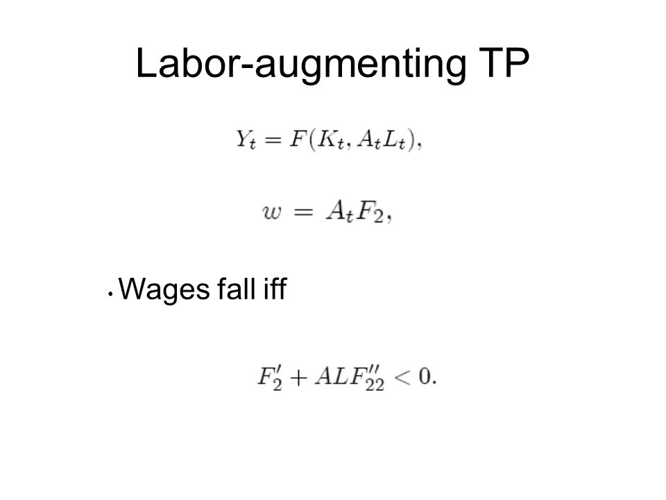 Labor-augmenting TP Wages fall iff
