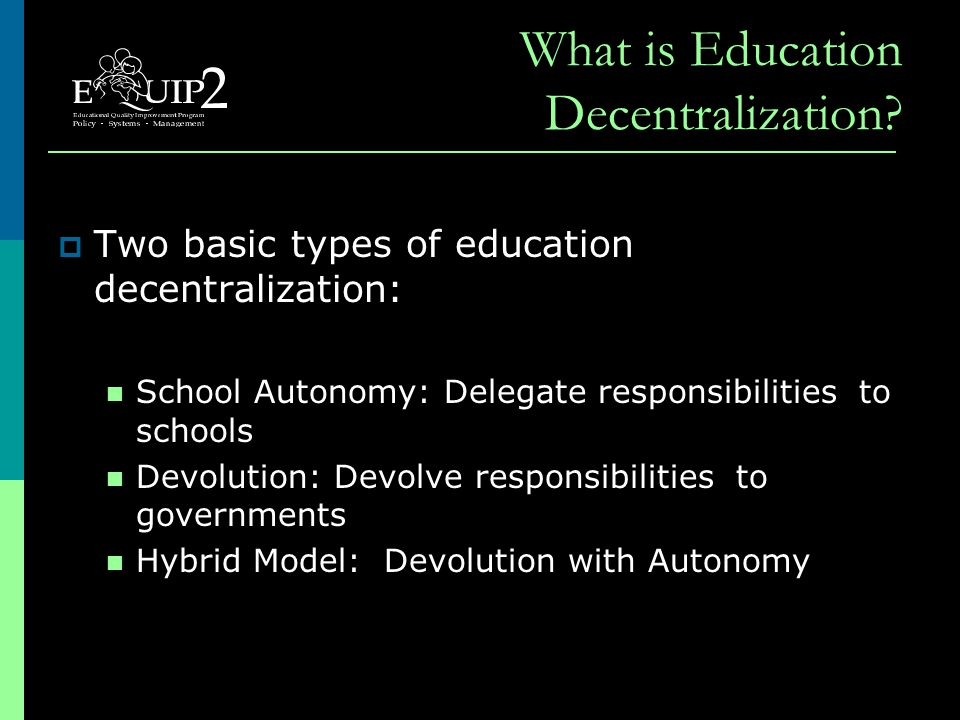 What is Education Decentralization.