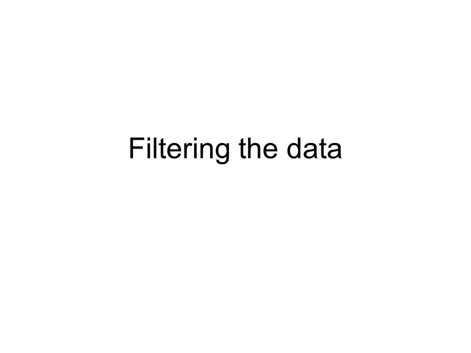 Filtering the data
