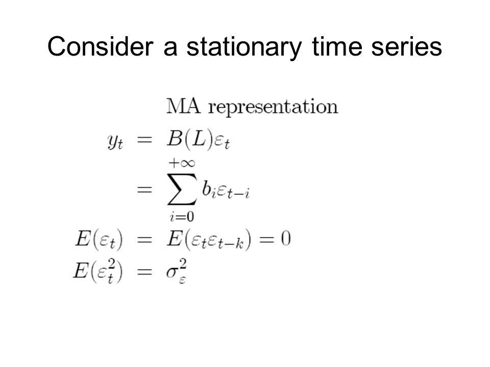 Consider a stationary time series
