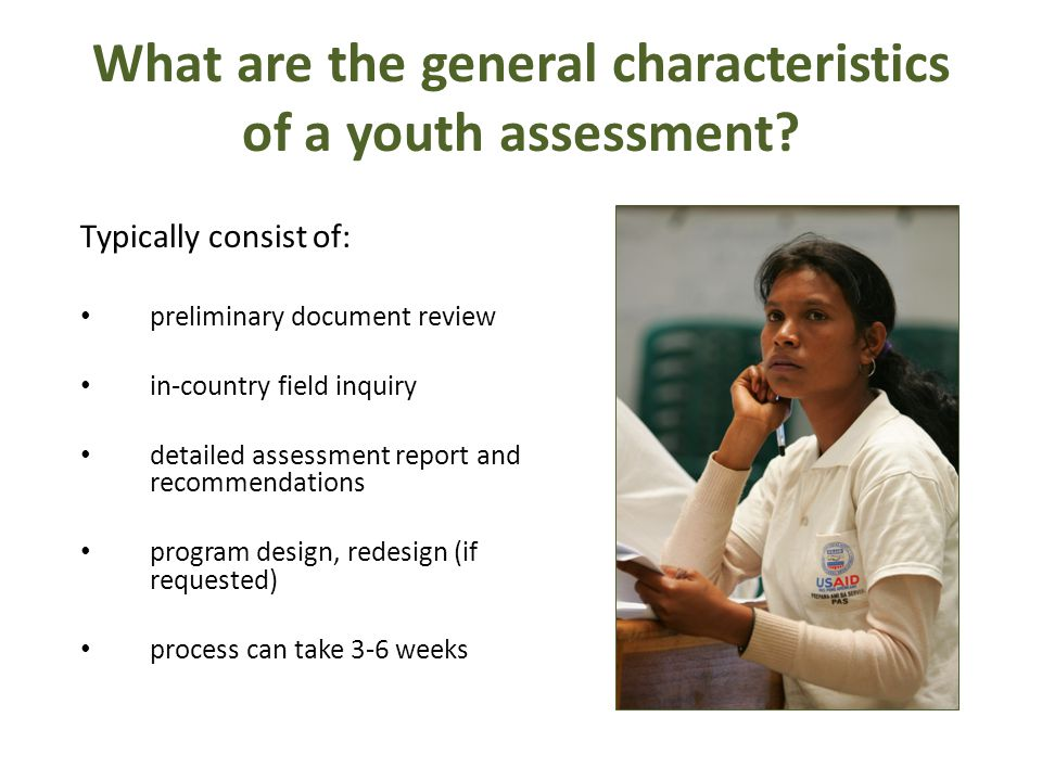 What are the general characteristics of a youth assessment.