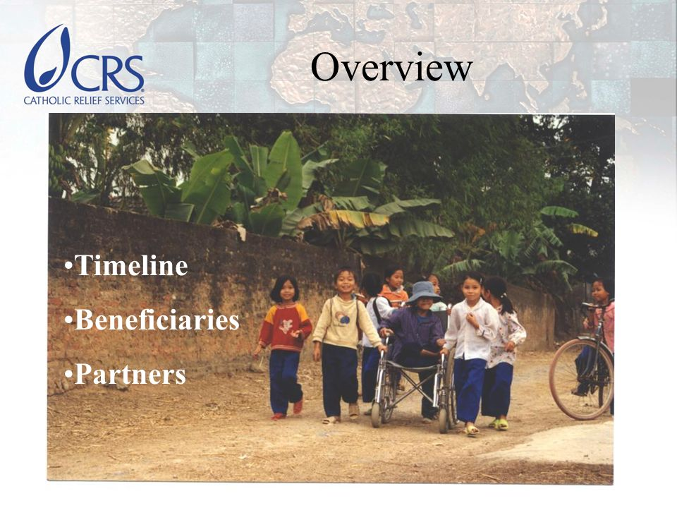 Overview Timeline Beneficiaries Partners