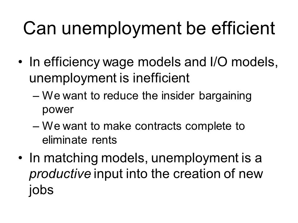The congestion externality The benefit of a vacancy: –The SP looks at its marginal effect on job creation –The firm looks at the average probability of filling the vacancy Future jobs: –The match looks at the opportunity cost of foregone future other jobs, driven by average job finding probability –The SP looks at the marginal effect of an extra unemployed on job creation