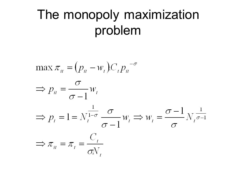 The monopoly maximization problem