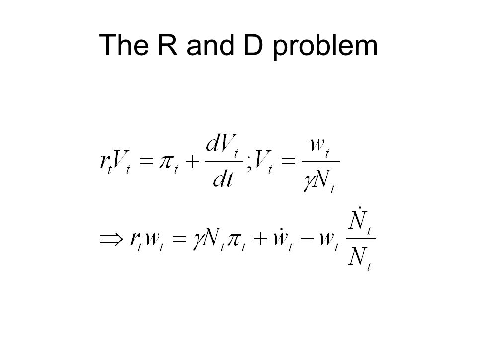 The R and D problem