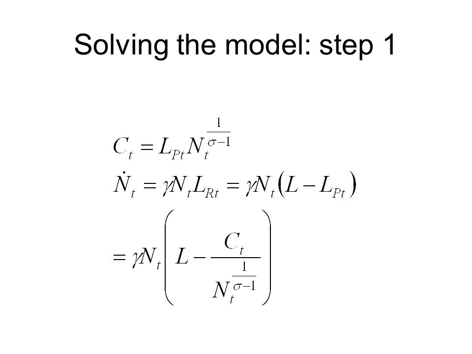 Solving the model: step 1