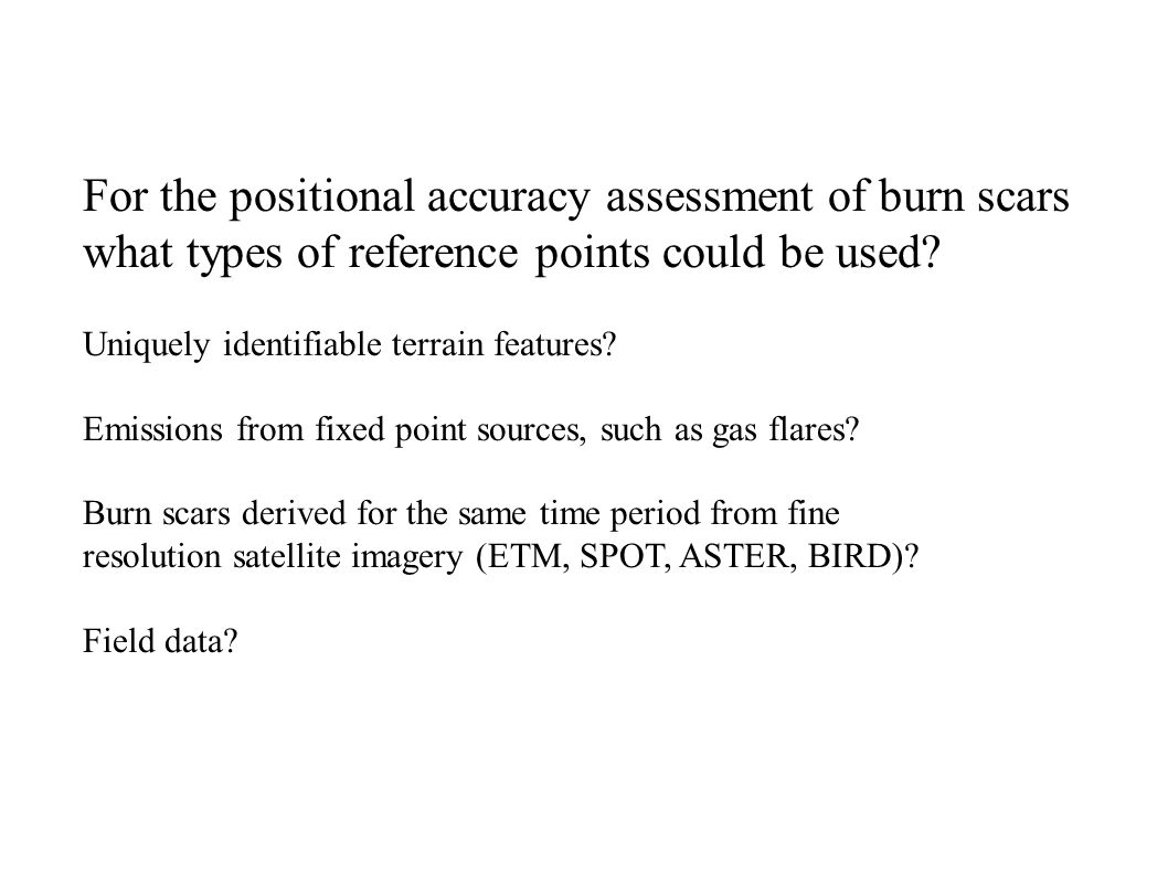 For the thematic accuracy assessment of burn scars what types of reference data could be used.