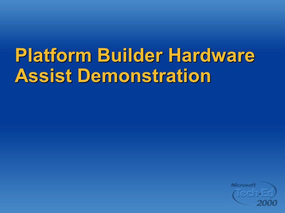 Platform Builder Hardware Assist Demonstration