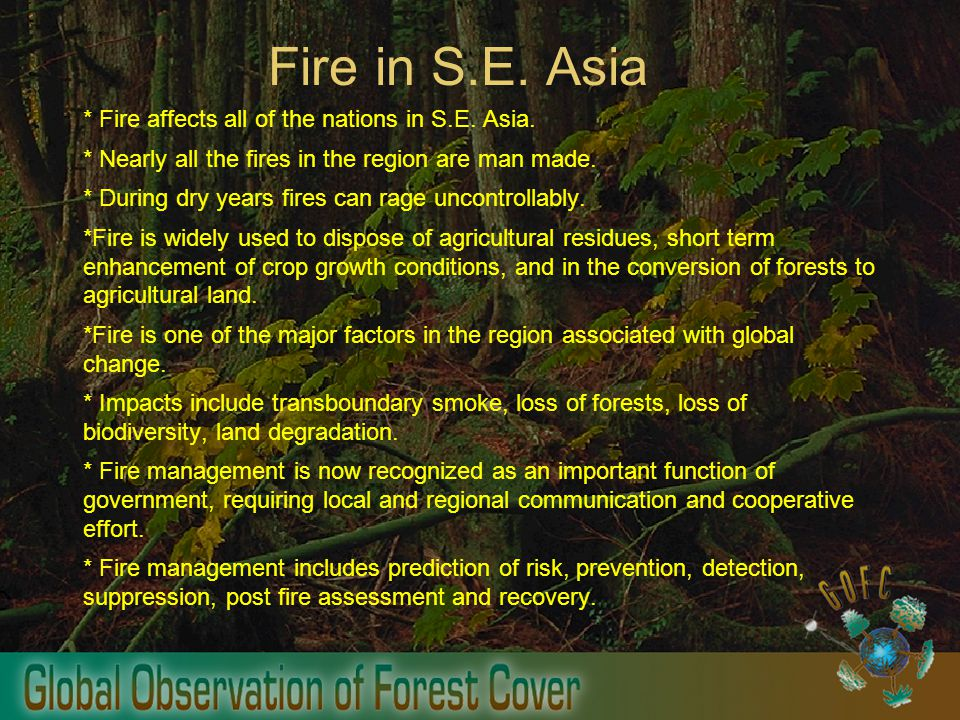 Fire in S.E. Asia * Fire affects all of the nations in S.E.