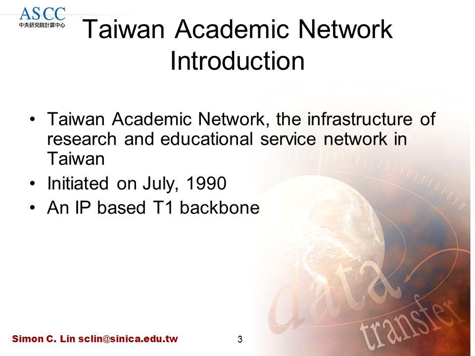 Simon C. Lin sclin@sinica.edu.tw24 Taiwan Biomedical Research Network