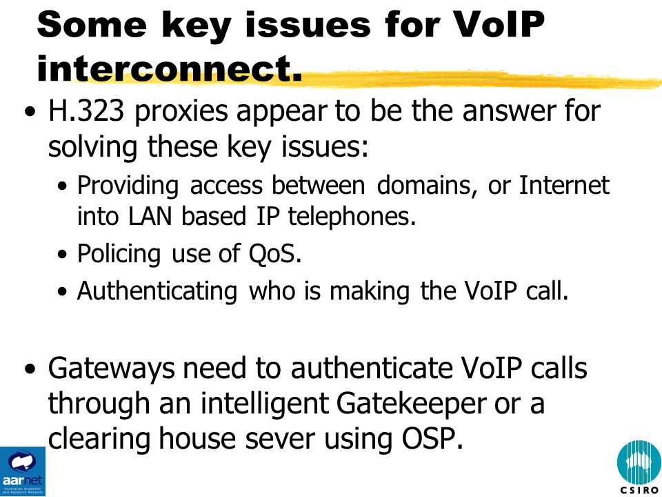 Some key issues for VoIP interconnect.