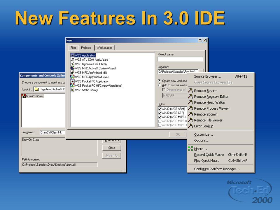 Supported CE Platforms Windows CE 2.0 Windows CE 2.0  Hand-held PC 2.0  Palm-size PC 1.0 Windows CE 2.11 Windows CE 2.11  Hand-held PC 3.0  Palm-size PC 1.2  Platform Builder 2.11 Windows CE 2.12 Windows CE 2.12  Platform Builder 2.12 Windows CE 3.0 Windows CE 3.0  Pocket PC 2.0  Platform Builder 3.0