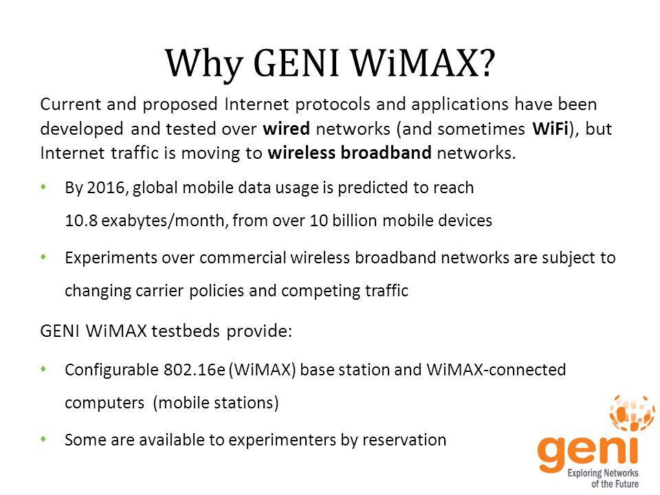 Why GENI WiMAX.