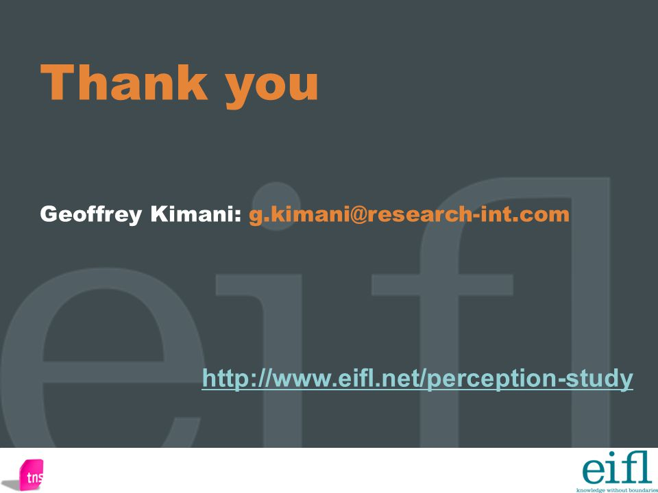 Thank you Geoffrey Kimani: g.kimani@research-int.com http://www.eifl.net/perception-study