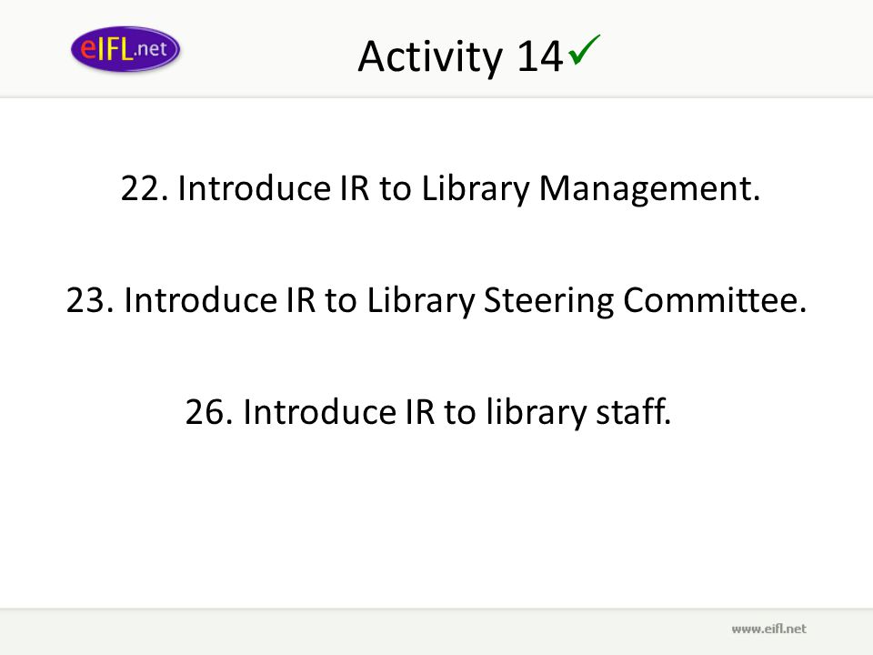 Activity 14 22. Introduce IR to Library Management.