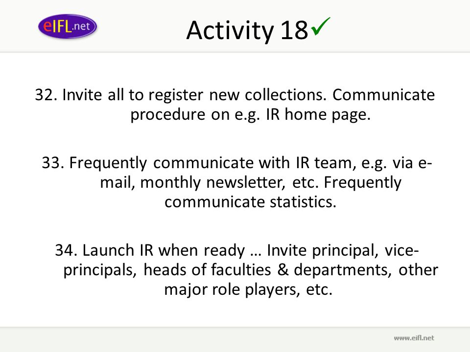 Activity 18 32. Invite all to register new collections.