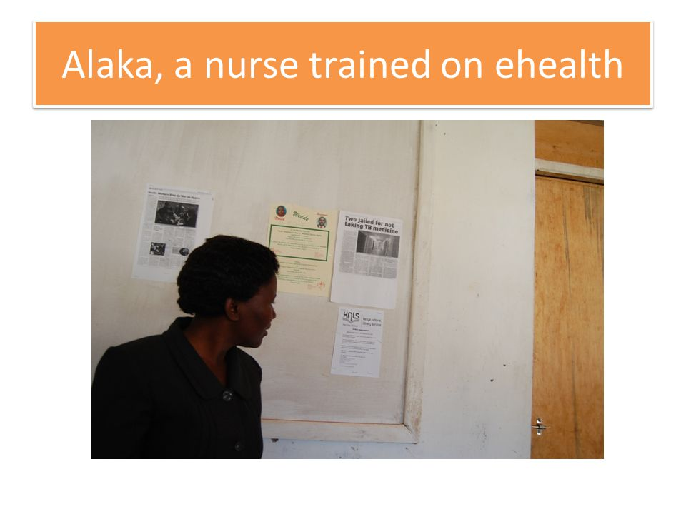 Alaka, a nurse trained on ehealth