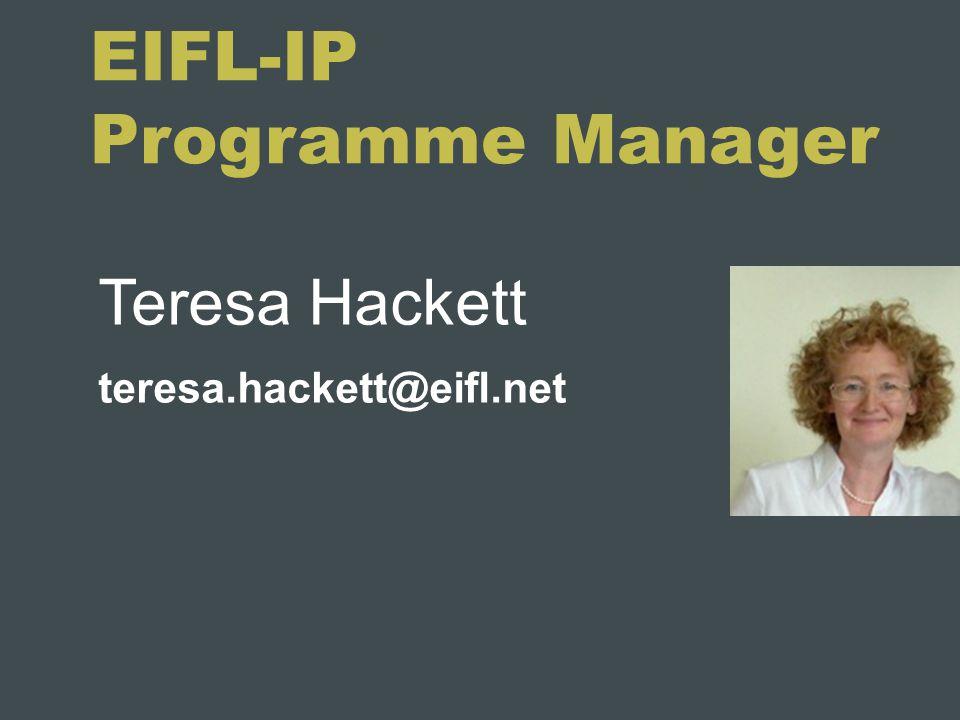 EIFL-IP Programme Manager Teresa Hackett teresa.hackett@eifl.net