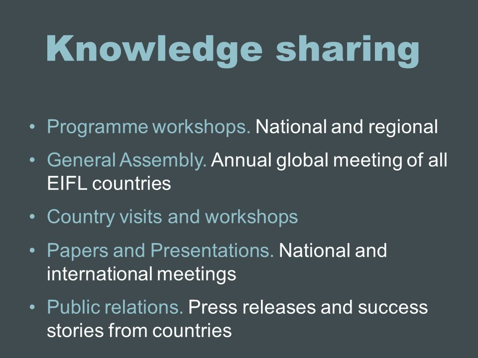 Knowledge sharing Programme workshops. National and regional General Assembly.