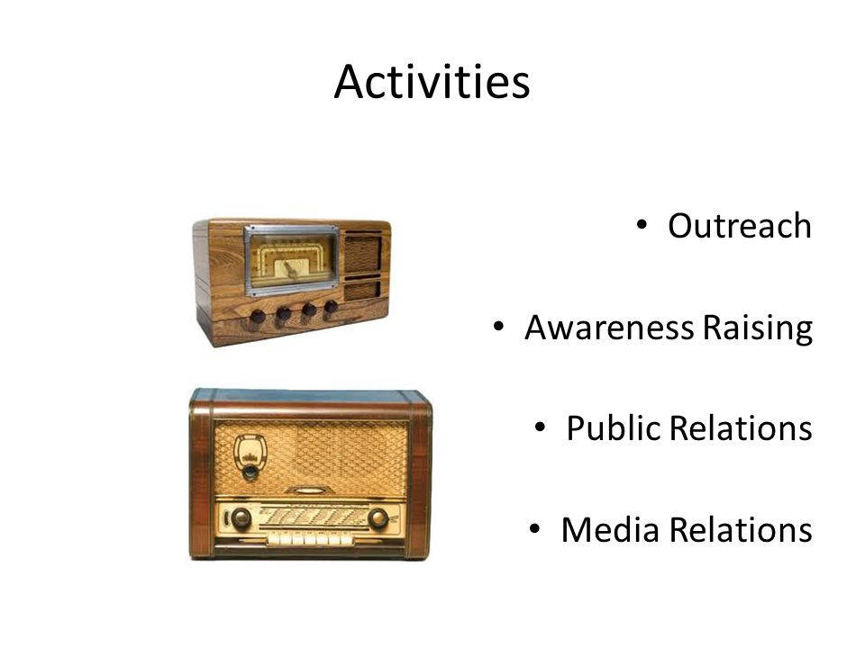 Activities Outreach Awareness Raising Public Relations Media Relations