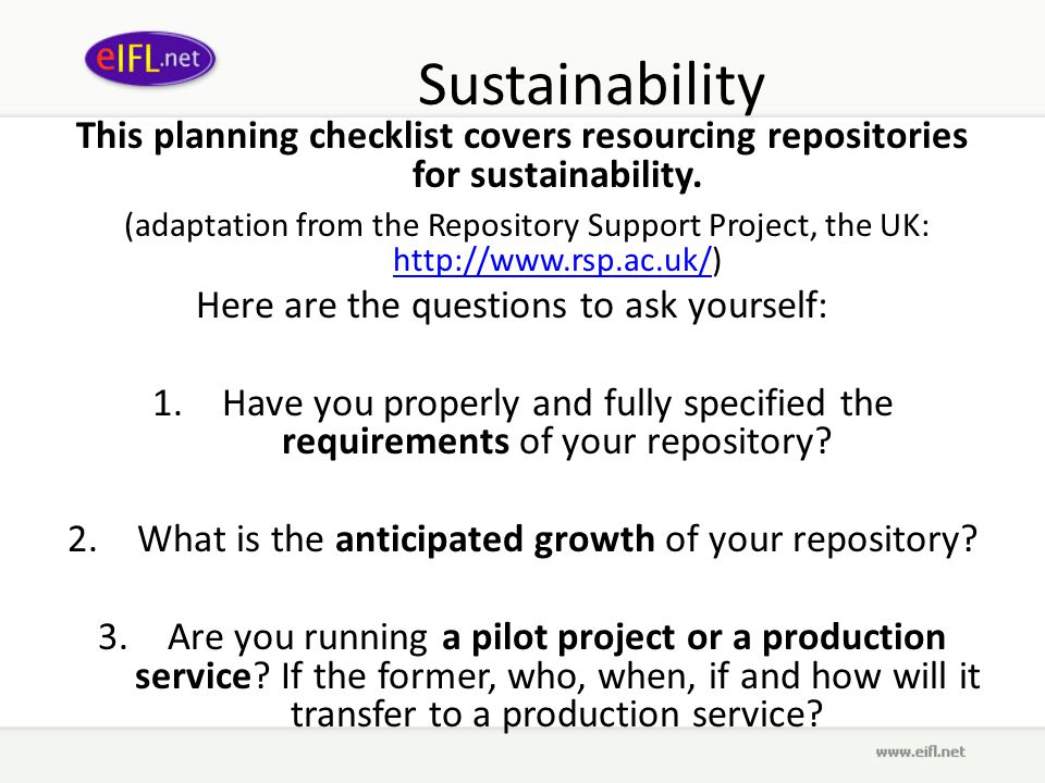 Sustainability This planning checklist covers resourcing repositories for sustainability.