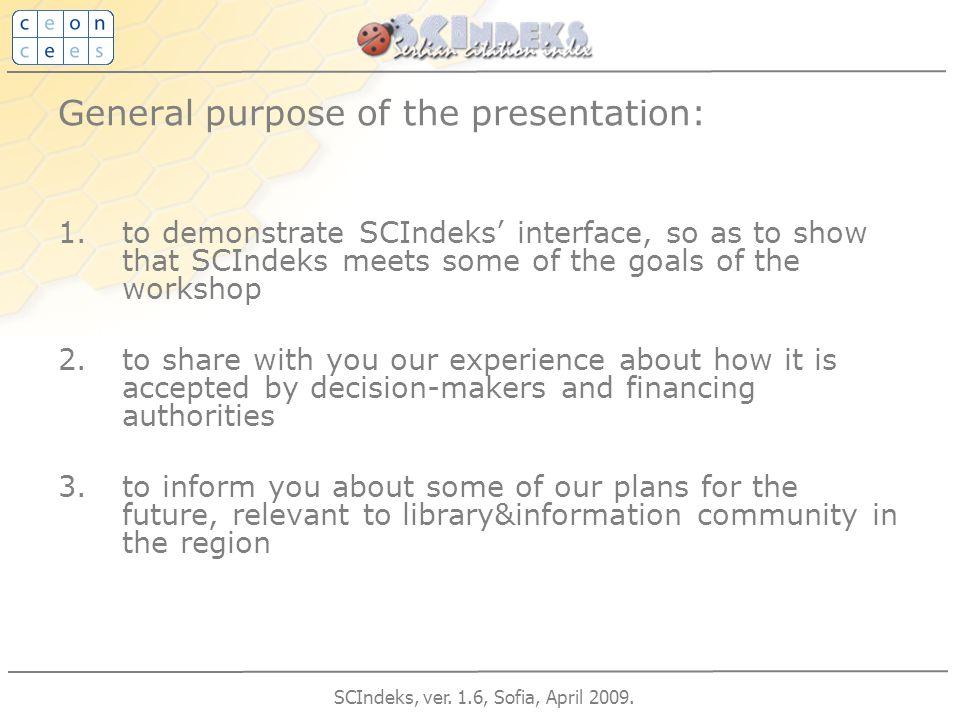 SCIndeks, ver. 1.6, Sofia, April 2009.