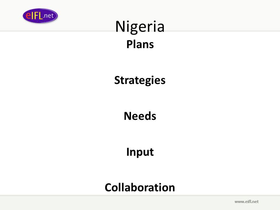 Nigeria Plans Strategies Needs Input Collaboration