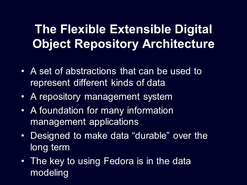 Fedora Repository Service GSearch OAI Ingest Simple JMS Simple JMS Fedora Framework Service Integration More… repository publishes events services listen and consume events or other messages