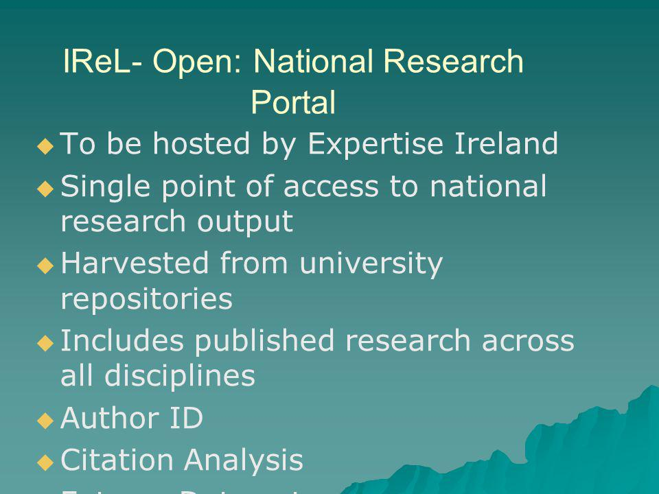 National Research Data Project – –IUA sectoral project: all 7 universities – –3 year project – –Funded by Higher Education Authority [SIF2] Delivering… – –National Citation Report – –University Science Indicators – –Standards & definitions – –Adding value… – –Other data…