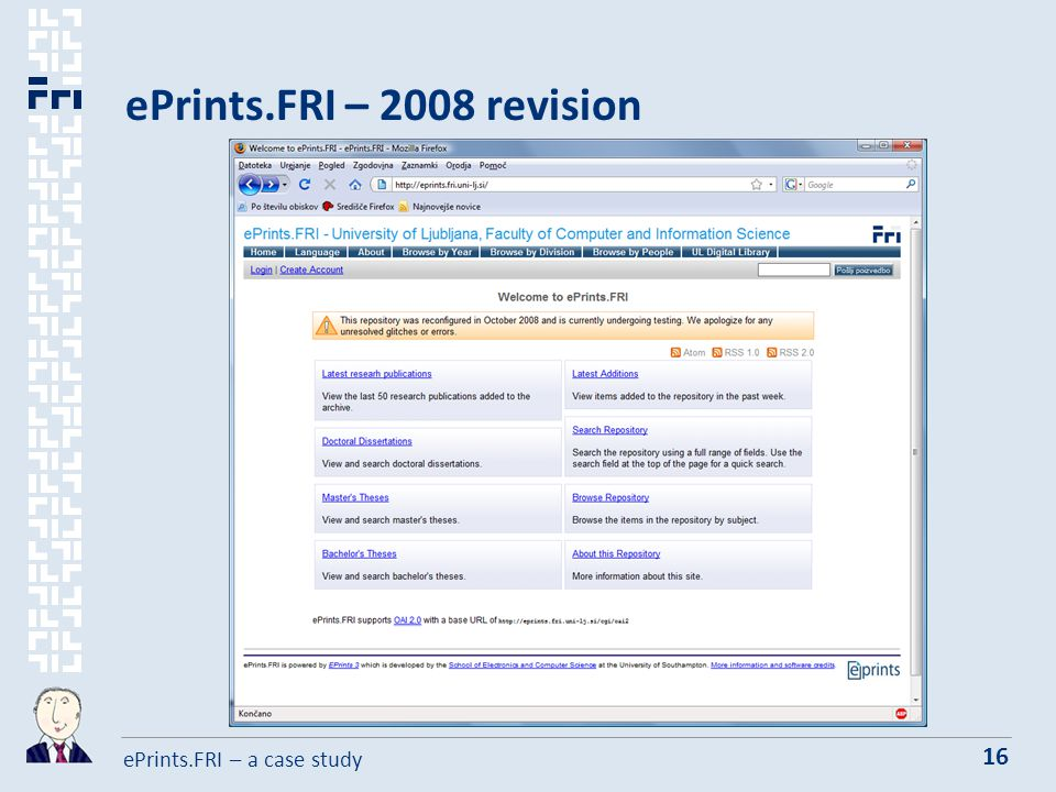 ePrints.FRI – a case study 16 ePrints.FRI – 2008 revision