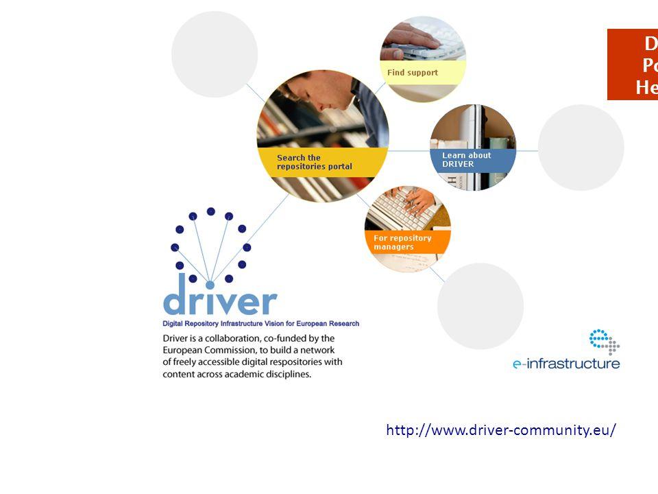 http://www.driver-community.eu/ DRIVER Portal & Helpdesk