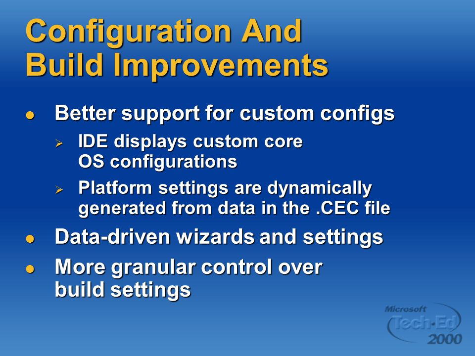 Configuration And Build Improvements Better support for custom configs Better support for custom configs  IDE displays custom core OS configurations