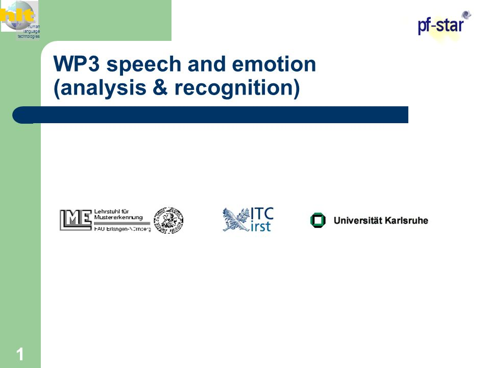 1 WP3 speech and emotion (analysis & recognition) human language technologies