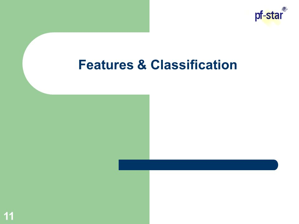 11 Features & Classification