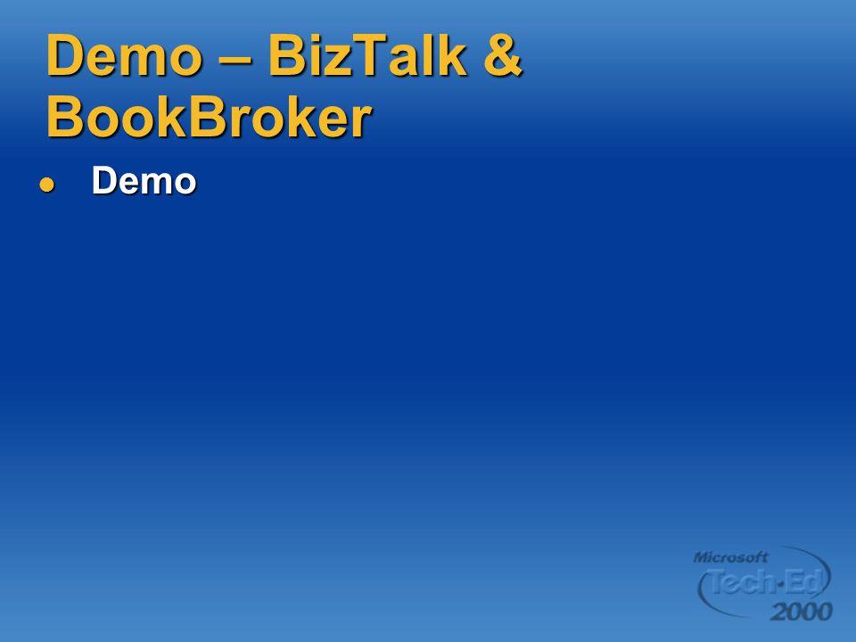 Demo – BizTalk & BookBroker Demo Demo