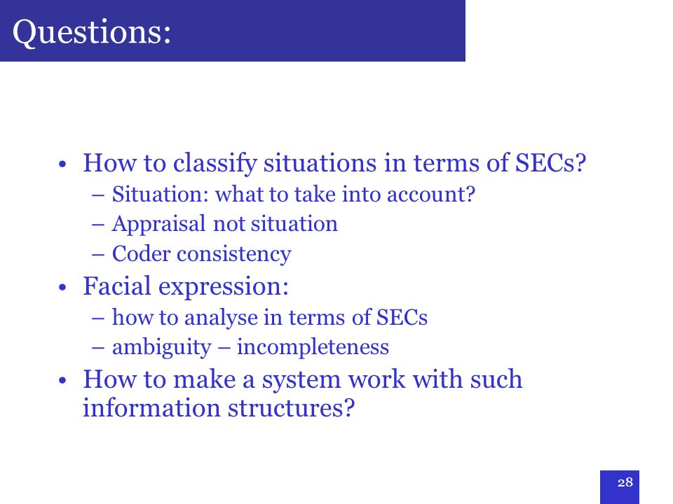 28 Questions: How to classify situations in terms of SECs.