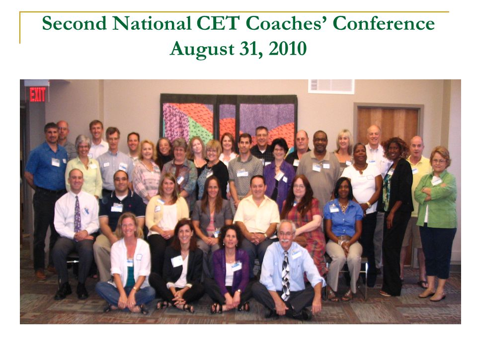 Second National CET Coaches' Conference August 31, 2010