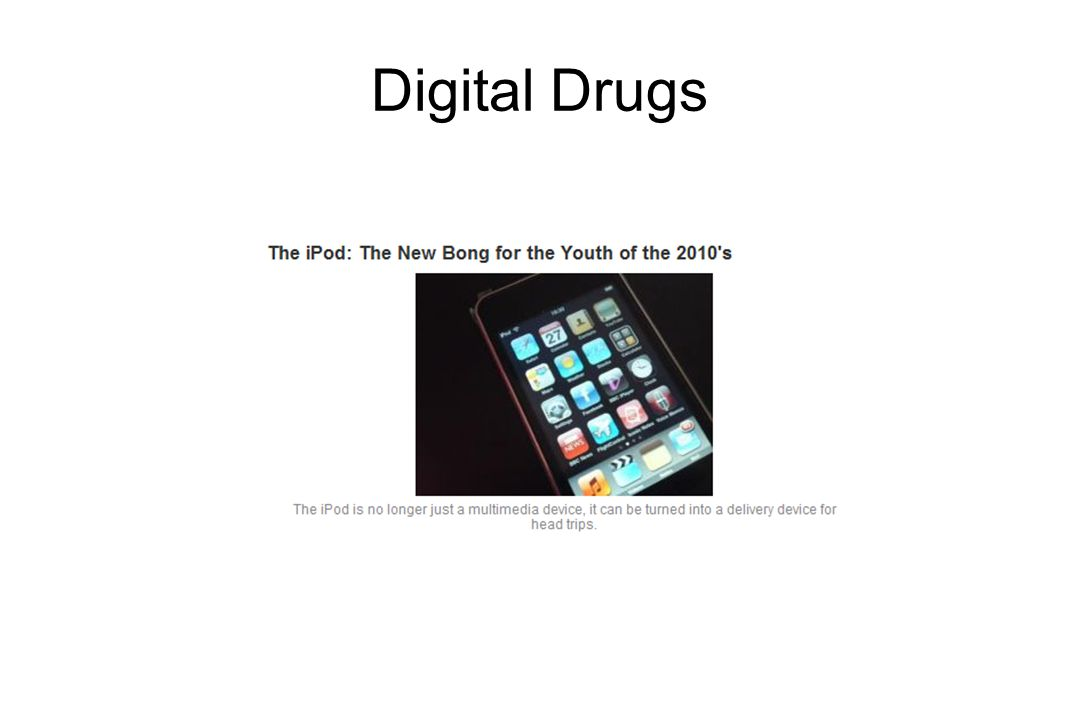 Example of a Digital Drug