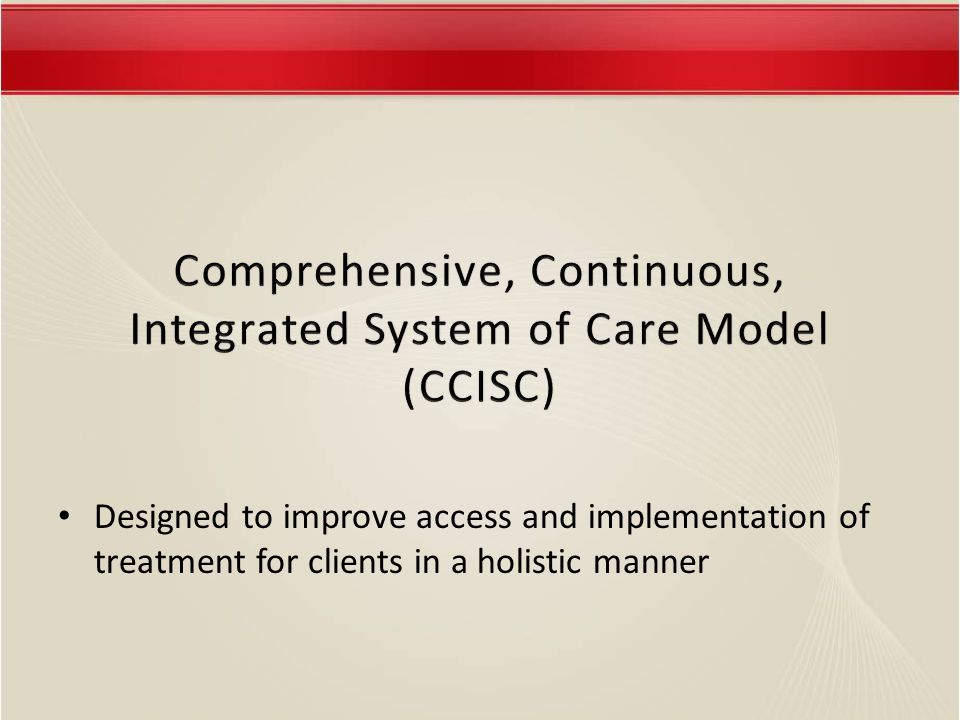Designed to improve access and implementation of treatment for clients in a holistic manner